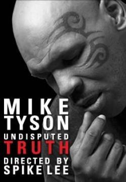 Mike Tyson: Undisputed Truth (TV)
