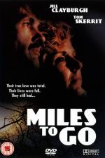 Miles to Go... (TV)