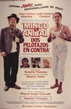 Mingo y Aníbal, dos pelotazos en contra