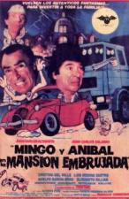 Mingo y Aníbal en la mansión embrujada