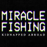 Miracle Fishing