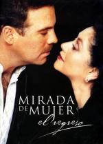 Mirada de mujer: El regreso (Serie de TV)