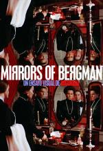 Mirrors of Bergman (S)