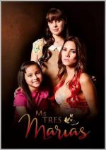 Mis Tres Marías (Serie de TV)