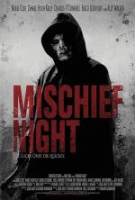 Mischief Night (As Night Comes)