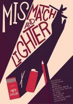 Mismatch and Lighter (S)