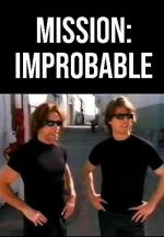 Mission: Improbable - Tom Crooze (TV) (C)