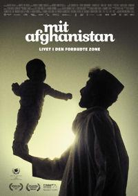 My Afghanistan - Life in the Forbidden Zone