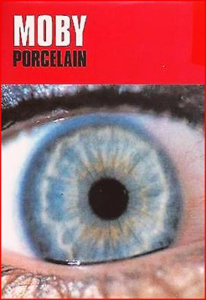 Moby: Porcelain (Music Video)