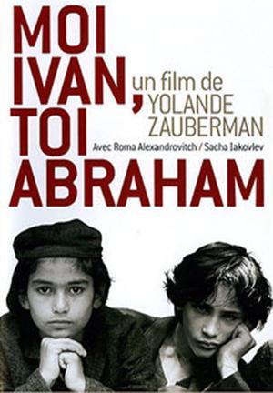 Me Ivan, You Abraham (Ivan and Abraham)