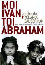 Me Ivan, You Abraham (Ivan and Abraham)