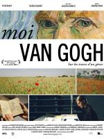 Moi, Van Gogh (Van Gogh: Brush with Genius)