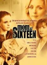 Mom at Sixteen (TV)