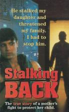 Moment of Truth: Stalking Back (TV)