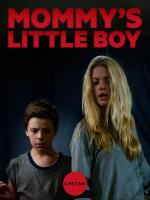 Mommy's Little Boy (TV)