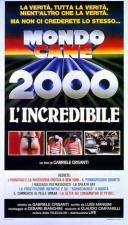 Mondo cane 2000 - L'incredibile