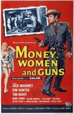 Dinero, mujeres y armas