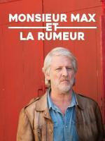 Monsieur Max et la Rumeur (TV)