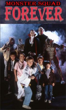Monster Squad Forever!