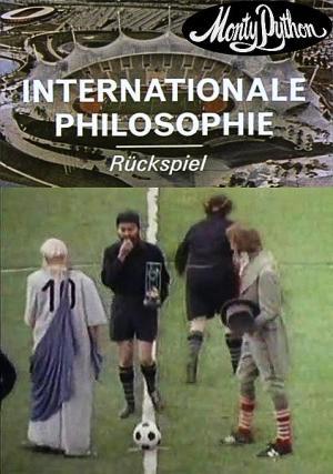 Monty Python: International Philosophy (S)