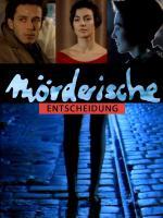 Mörderische Entscheidung (TV)