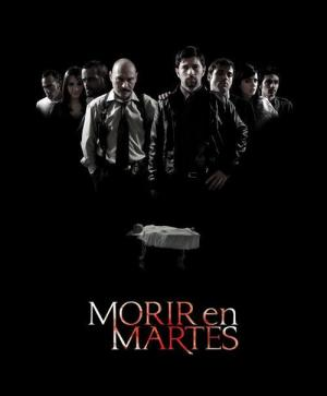 Morir en martes (TV Series)