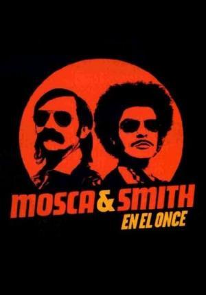 Mosca y Smith en el Once (Serie de TV)