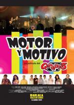 Motor y Motivo: La película
