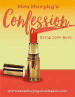 Mrs. Murphy's Confession (S)