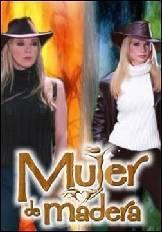 mujer de madera tv series 2004 filmaffinity