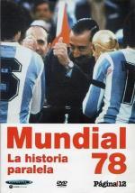Mundial 78, la historia paralela