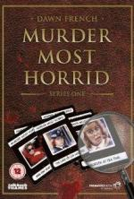 Murder Most Horrid (TV Series)