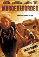 Murder on the Border (La migra)
