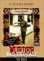 Snoop Dogg: Murder Was the Case (C)