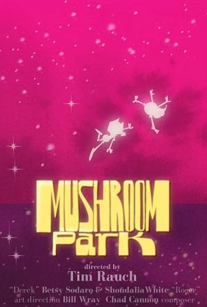 Mushroom Park (S)