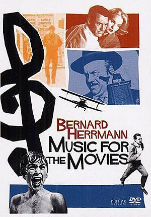 Music for the Movies: Bernard Herrmann