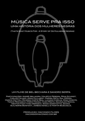 That's what music's for: A story of Os Mulheres Negras