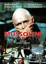 Mussolini: Último acto