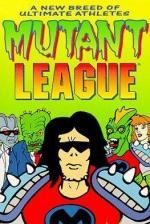 Mutant League (Serie de TV)