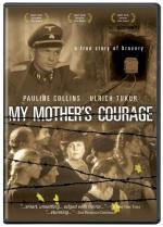 My Mother's Courage