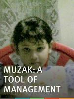 Muzak: A Tool of Management (S)