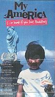 My America... or Honk If You Love Buddha