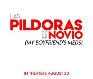 My Boyfriend's Meds (Las píldoras de mi novio)