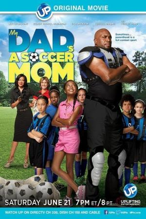 My Dad's a Soccer Mom (TV)
