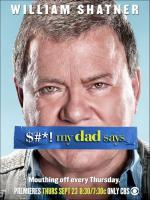 $#*! My Dad Says (Shit My Dad Says) (Serie de TV)