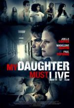 My Daughter Must Live (TV)