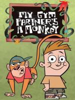 My Gym Partner's a Monkey (TV Series)