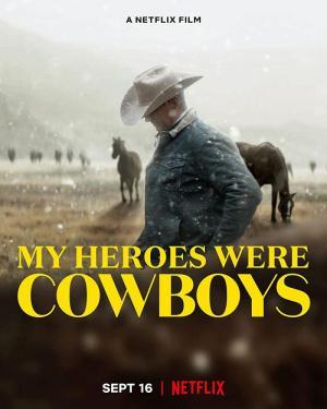 My Heroes Were Cowboys (S)