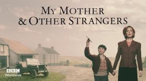 My Mother and Other Strangers (TV Series)