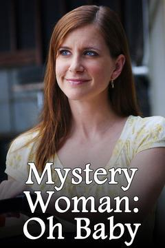 Mystery Woman: Oh Baby (TV)